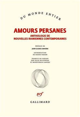 French publisher Gallimard releases anthology of short Persian love stories